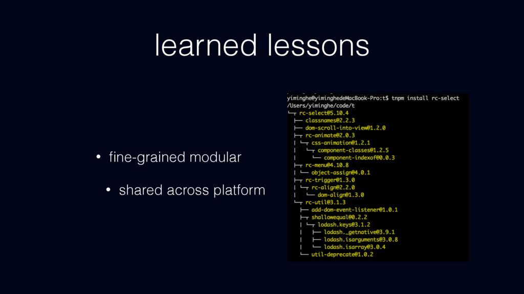 learned lessons • fine-grained modular • shared ...