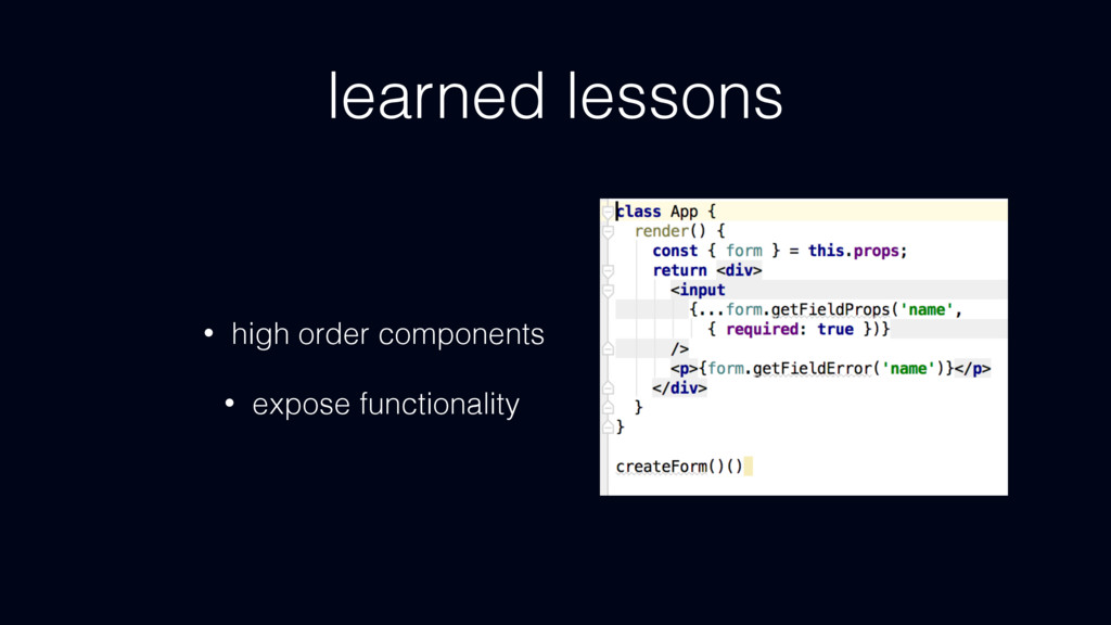 learned lessons • high order components • expos...