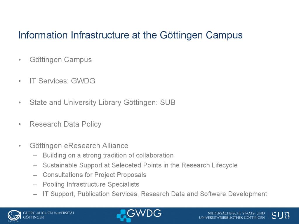 Information Infrastructure at the Göttingen Cam...