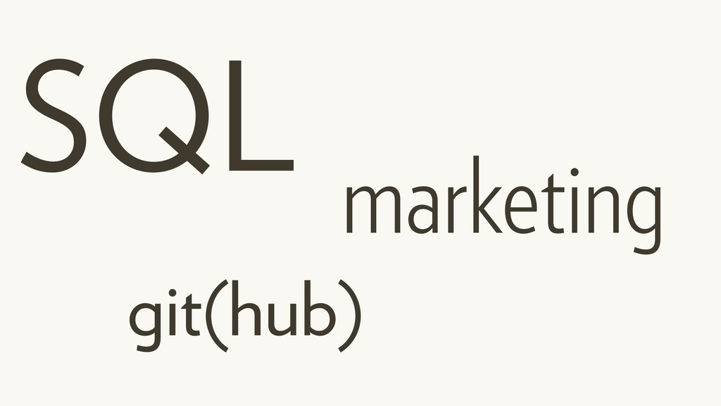 SQL git(hub) marketing