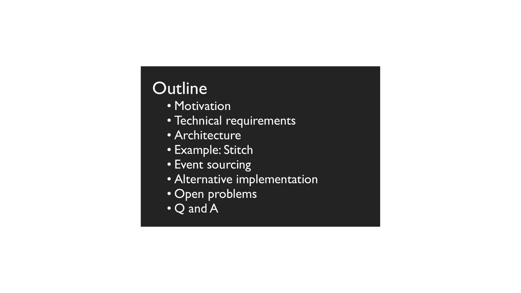 Outline • Motivation • Technical requirements •...