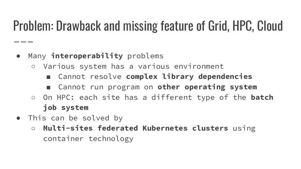 Problem: Drawback and missing feature of Grid, ...