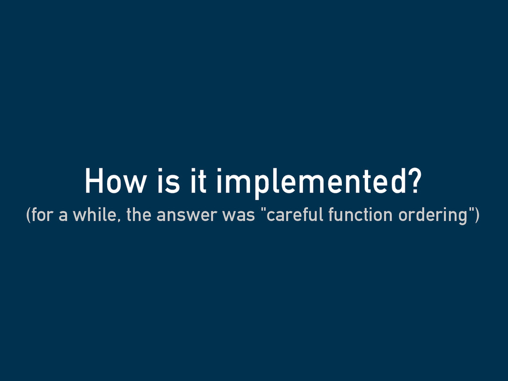 "(for a while, the answer was ""careful function ..."