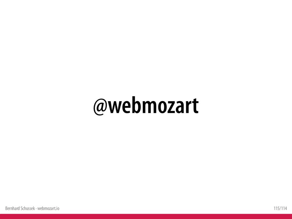 Bernhard Schussek · webmozart.io 115/114 @webmo...