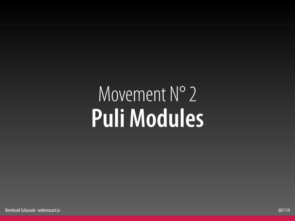 Bernhard Schussek · webmozart.io 60/114 Movemen...