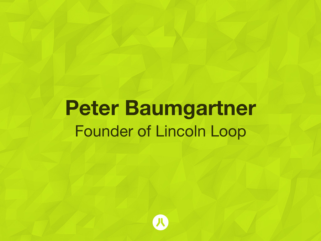 Peter Baumgartner Founder of Lincoln Loop