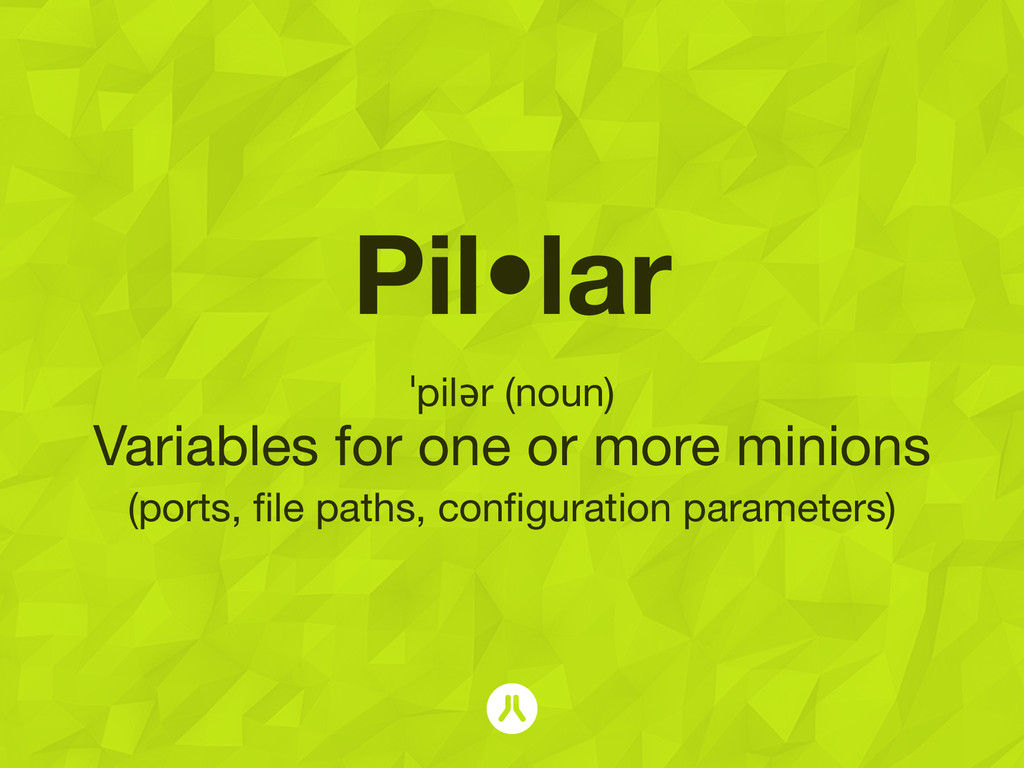 Pil•lar ˈpilər (noun) Variables for one or more...