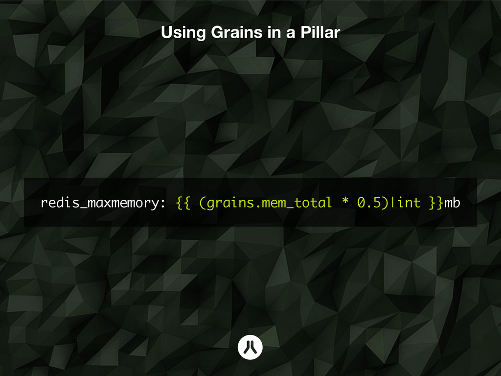 redis_maxmemory: {{ (grains.mem_total * 0.5)|in...