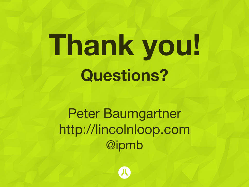 Thank you! Questions? ! Peter Baumgartner http:...