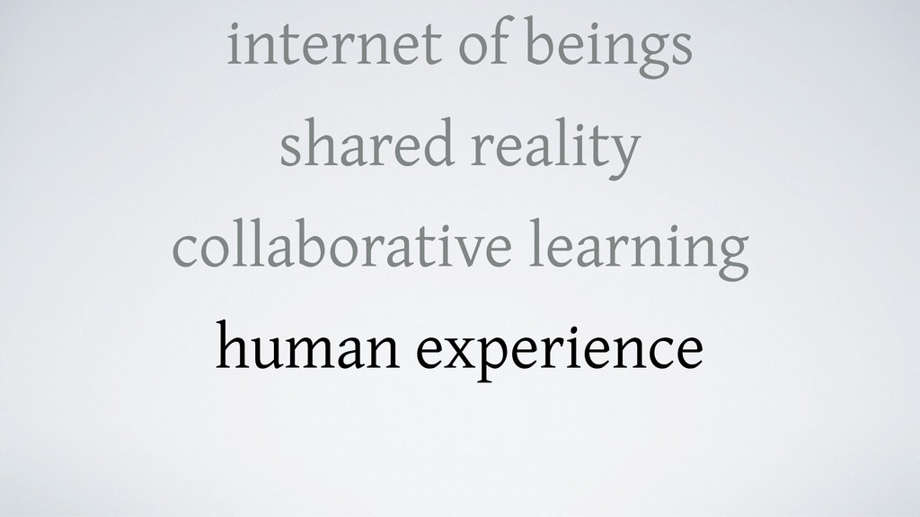 internet of beings shared reality collaborative...