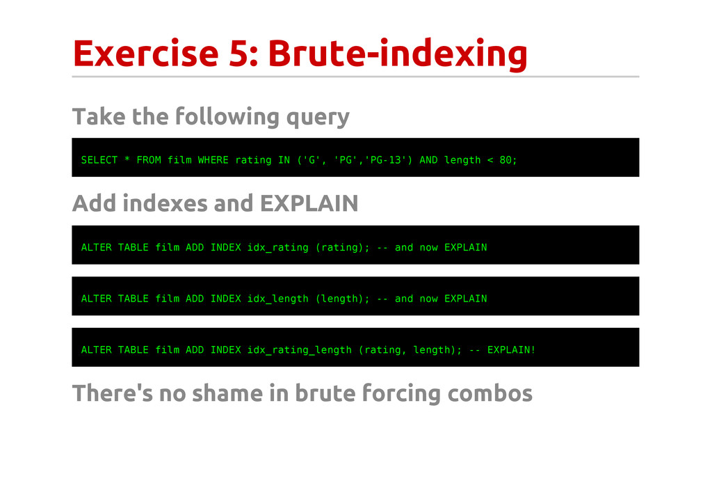 Exercise 5: Brute-indexing Take the following q...