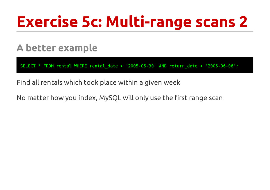 Exercise 5c: Multi-range scans 2 A better examp...