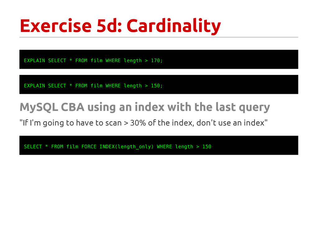 Exercise 5d: Cardinality E X P L A I N S E L E ...