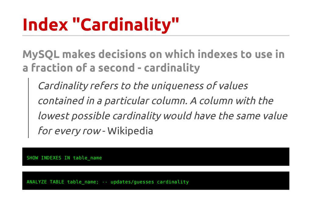 """Index """"Cardinality"""" MySQL makes decisions on wh..."""