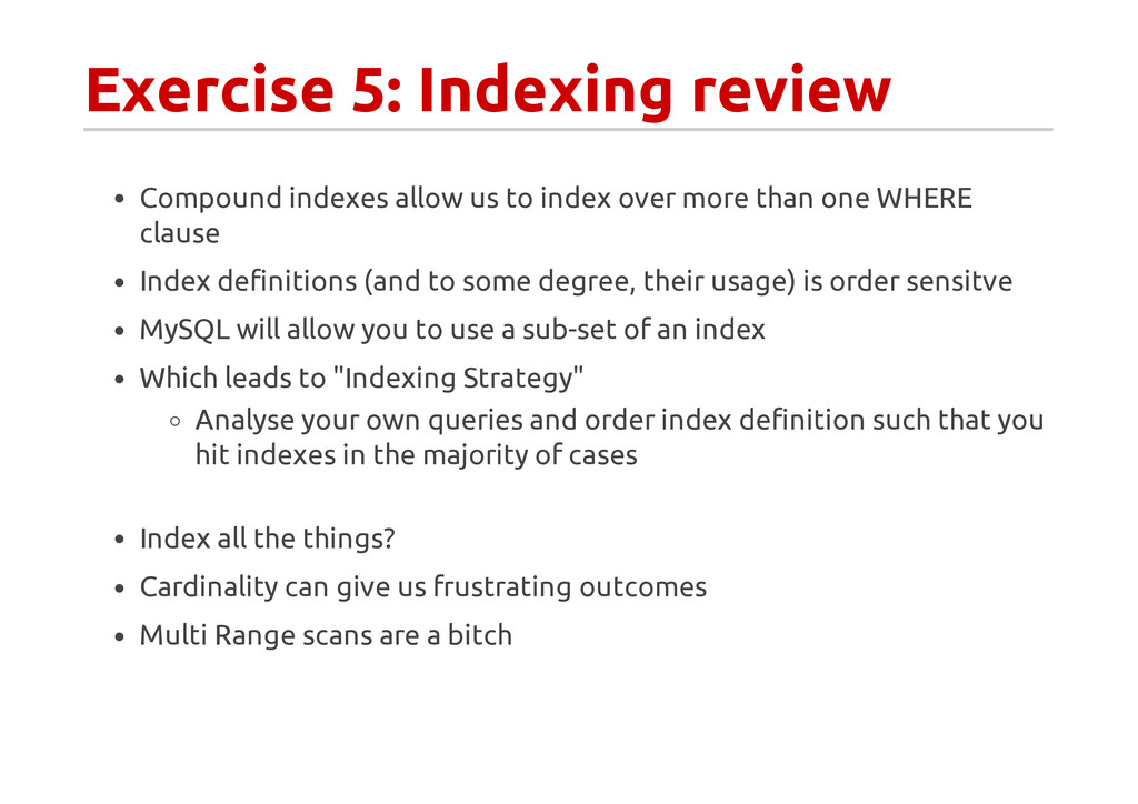 Exercise 5: Indexing review Compound indexes al...
