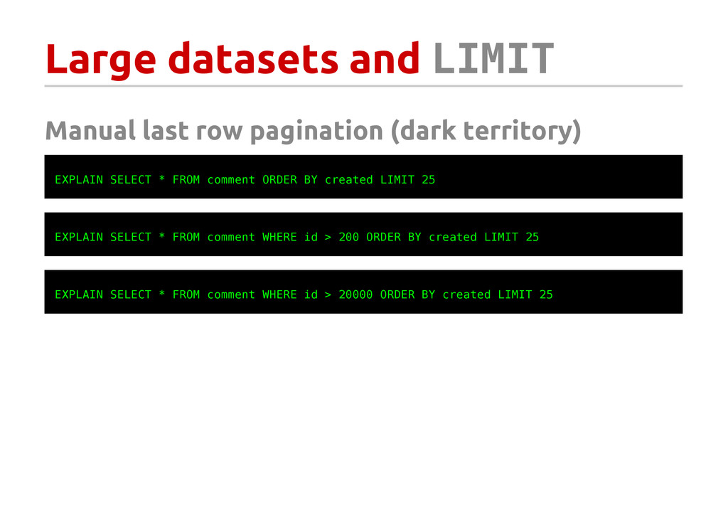 Large datasets and L I M I T Manual last row pa...