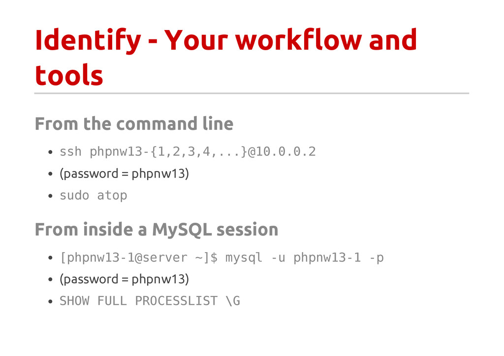 Identify - Your workflow and tools From the com...