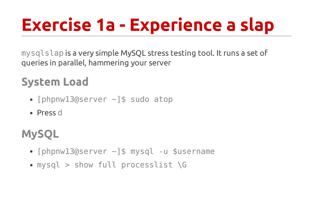 Exercise 1a - Experience a slap m y s q l s l a...