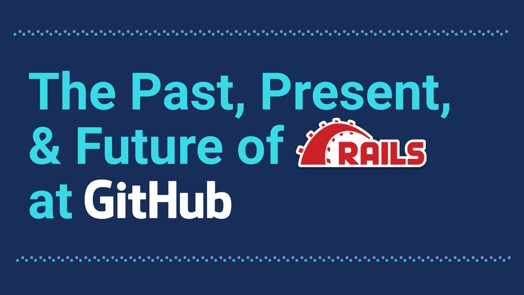 The Past, Present, & Future of at