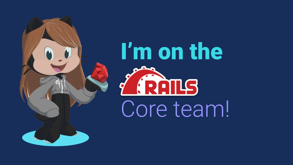 I'm on the Core team!