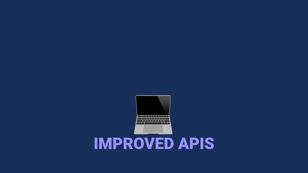 IMPROVED APIS