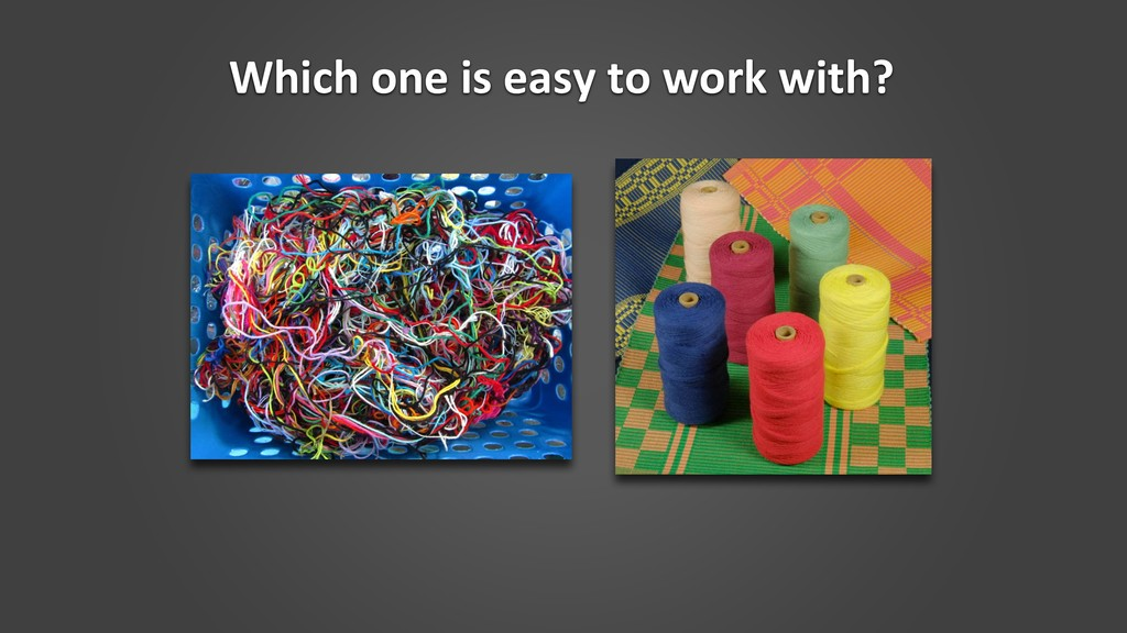 Which one is easy to work with?