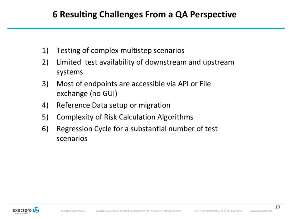 6 Resulting Challenges From a QA Perspective 1)...