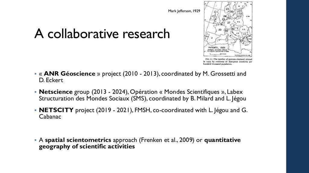 A collaborative research  « ANR Géoscience » p...