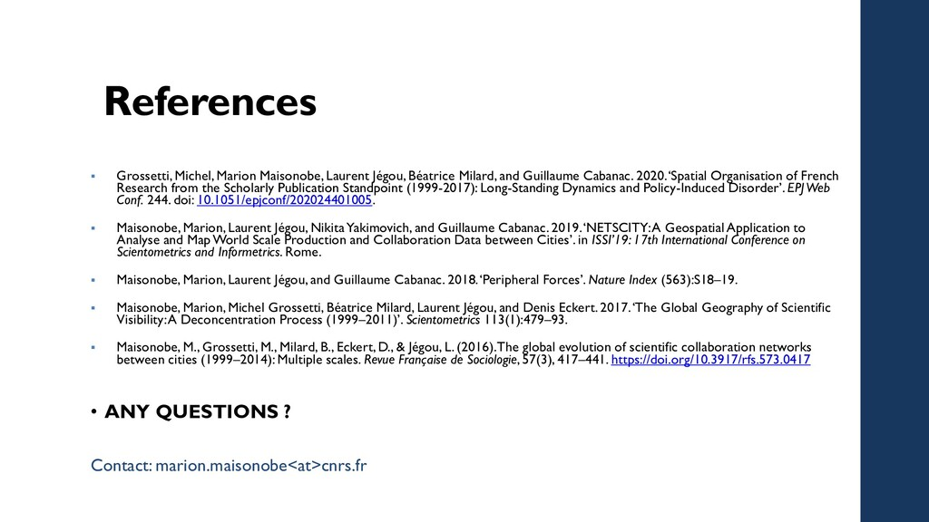References  Grossetti, Michel, Marion Maisonob...