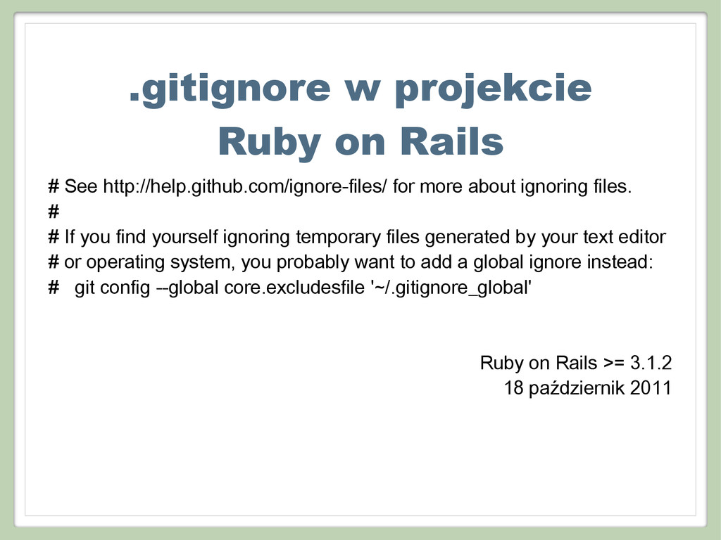 .gitignore w projekcie Ruby on Rails # See http...