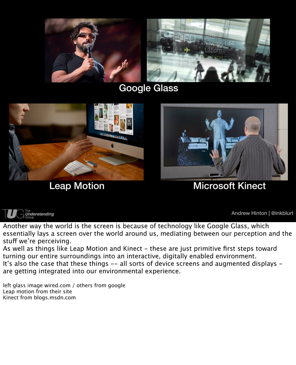 Andrew Hinton | @inkblurt Google Glass Leap Mot...