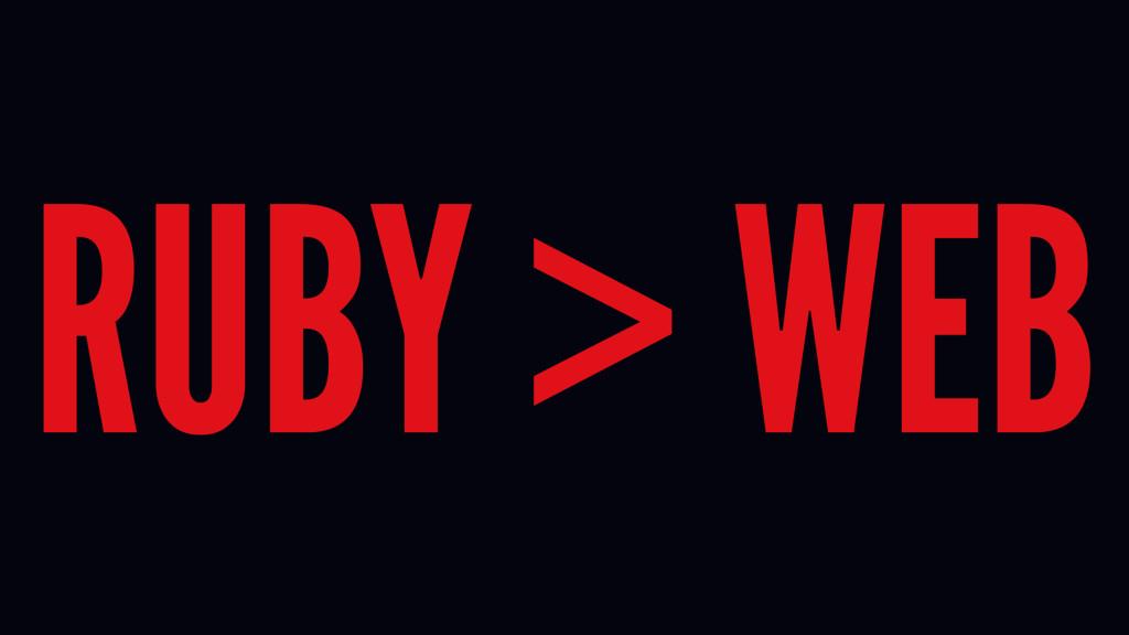 RUBY > WEB
