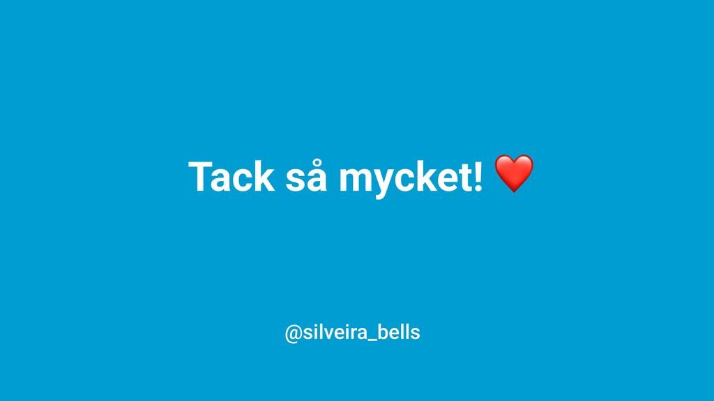 Tack så mycket! ❤ @silveira_bells