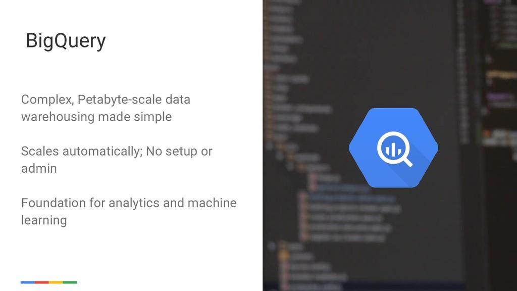 Google Cloud Platform 17 BigQuery Complex, Peta...