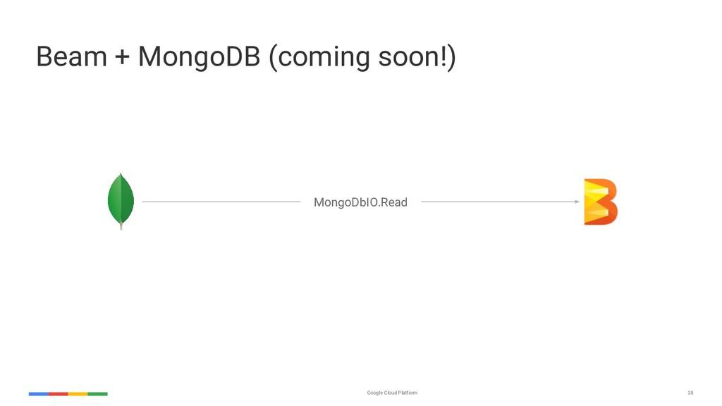 Google Cloud Platform 38 Beam + MongoDB (coming...
