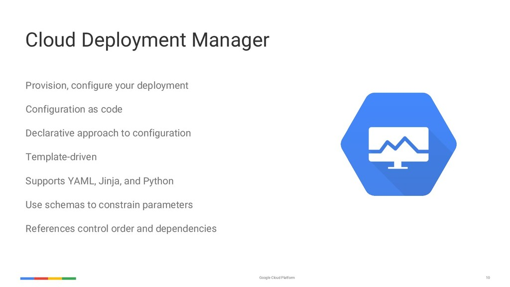 Google Cloud Platform 10 Cloud Deployment Manag...