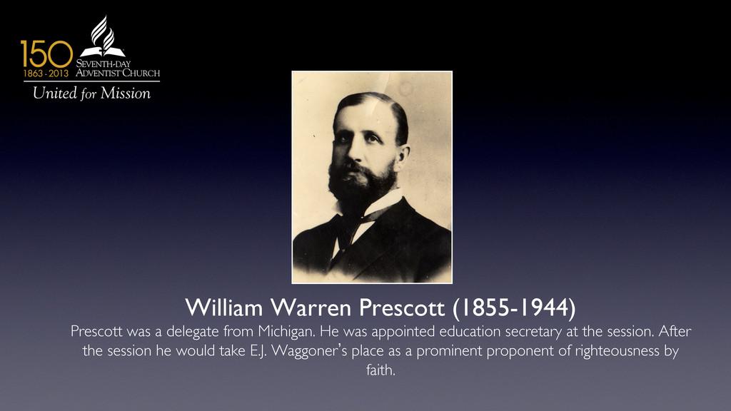 William Warren Prescott (1855-1944)