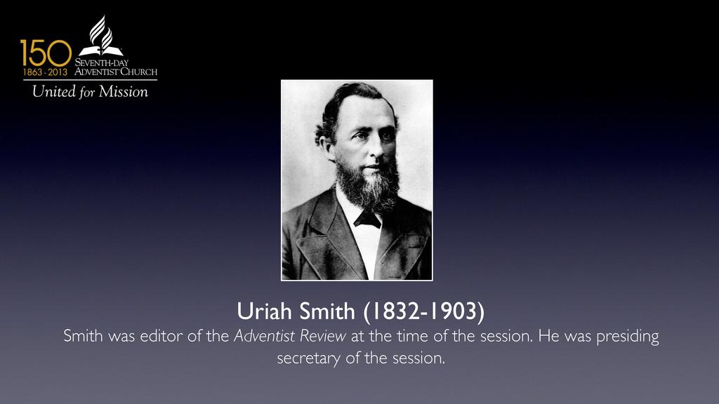 Uriah Smith (1832-1903)