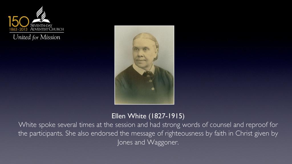 Ellen White (1827-1915)