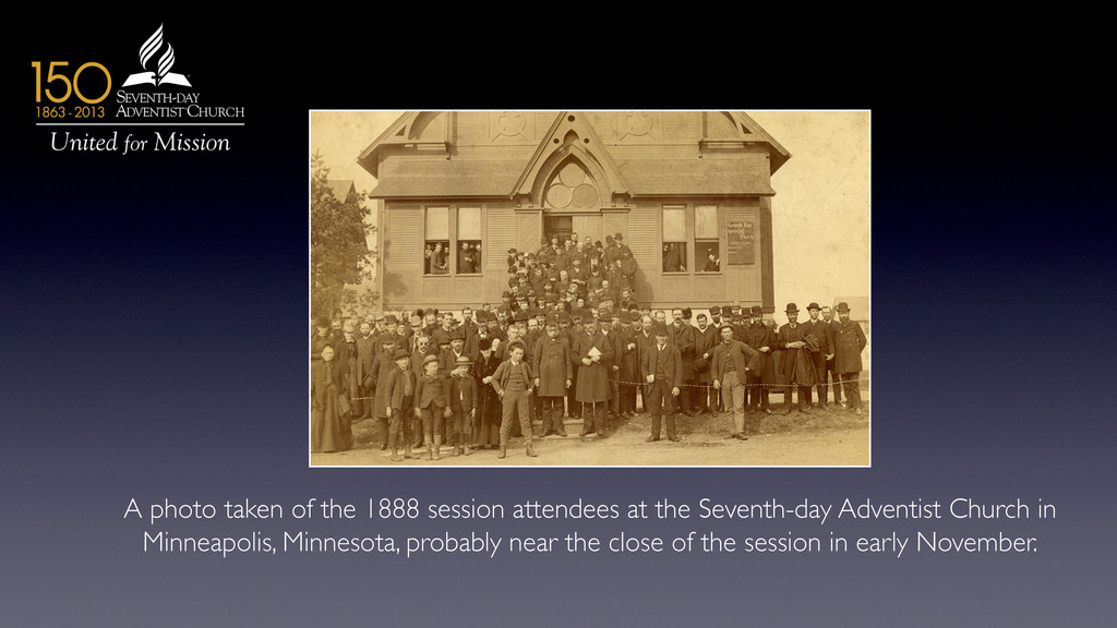 A photo taken of the 1888 session attendees at ...