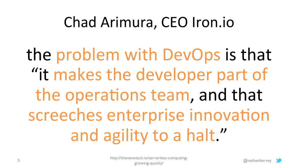 """the problem with DevOps is that """"it makes the d..."""