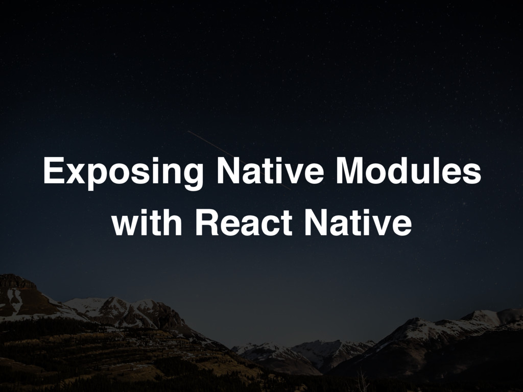 Exposing Native Modules with React Native