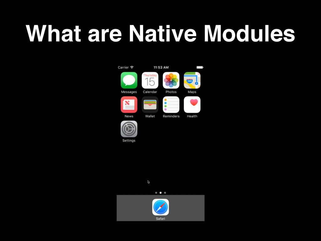 What are Native Modules