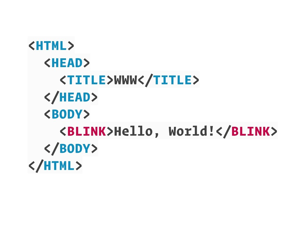 <HTML> <HEAD> <TITLE>WWW</TITLE> </HEAD> <BODY>...