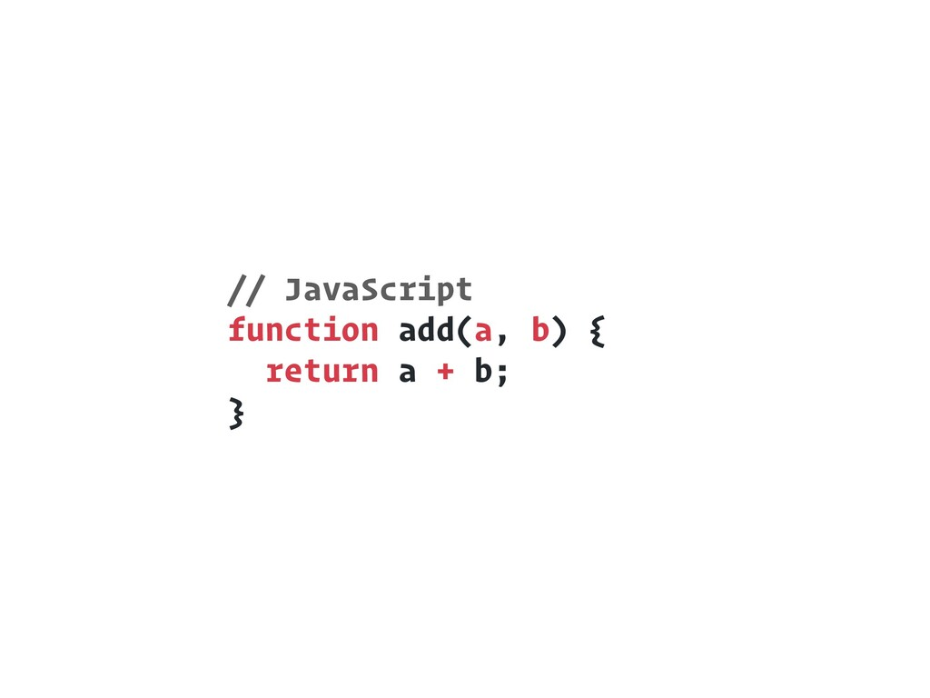 // JavaScript