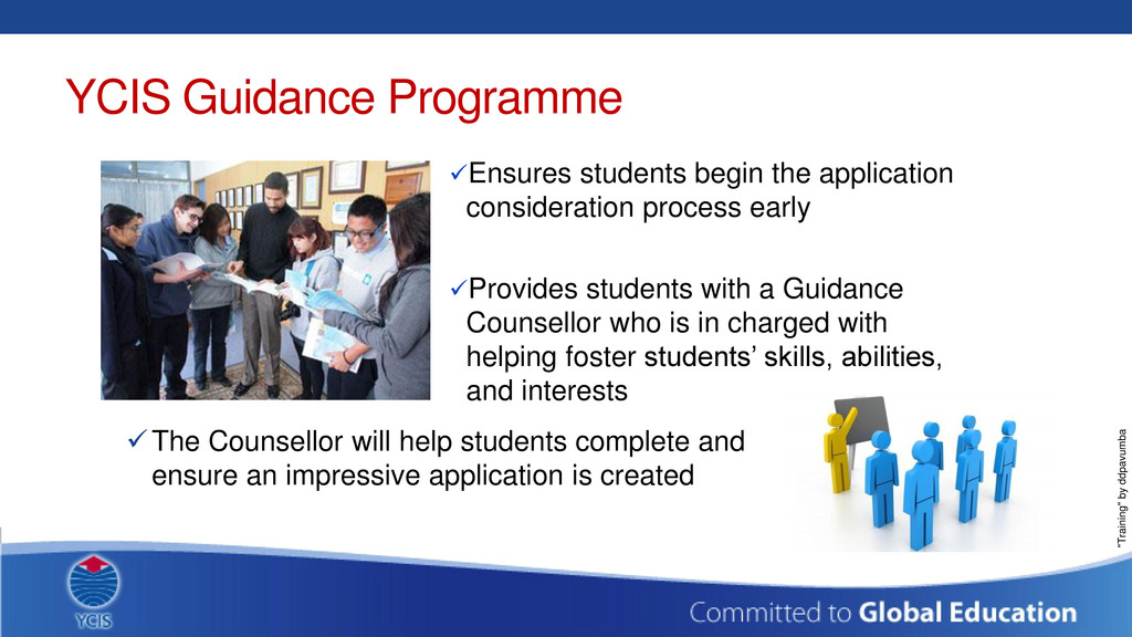 YCIS Guidance Programme Ensures students begin...