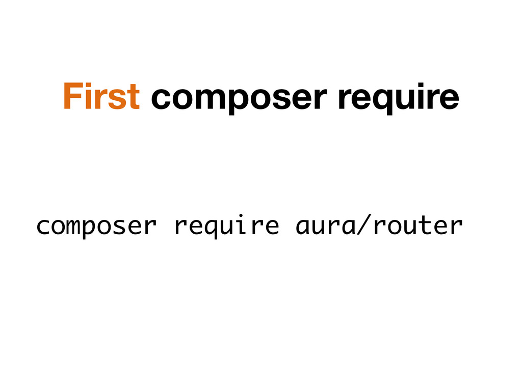 composer require aura/router First composer req...