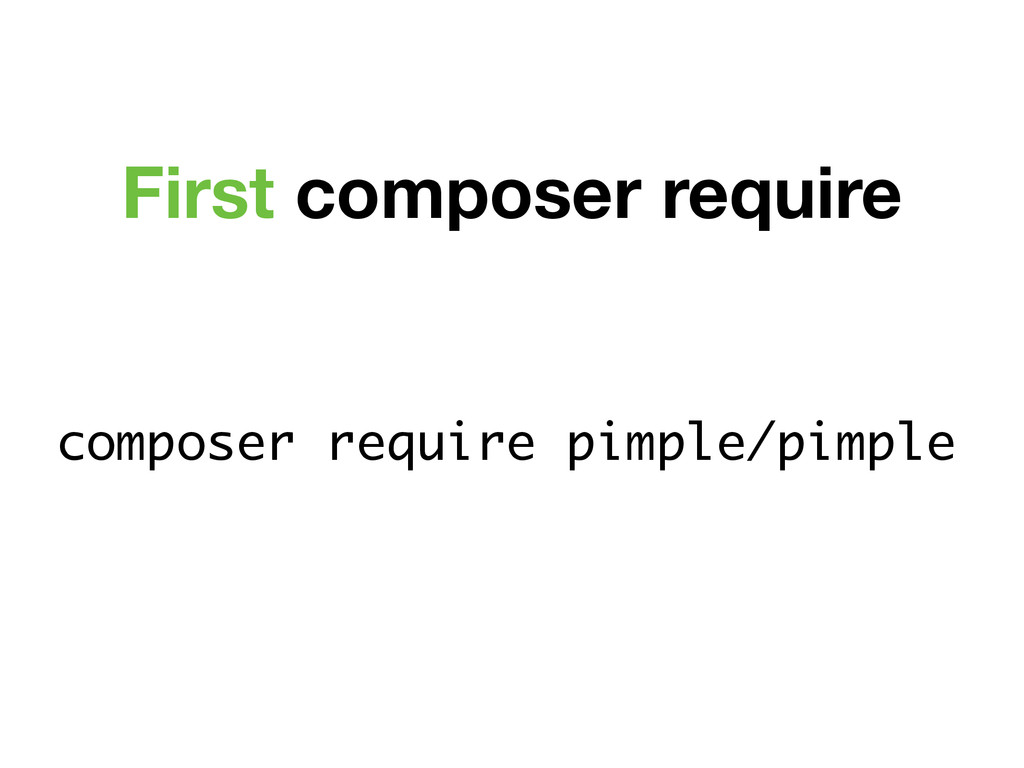 composer require pimple/pimple First composer r...
