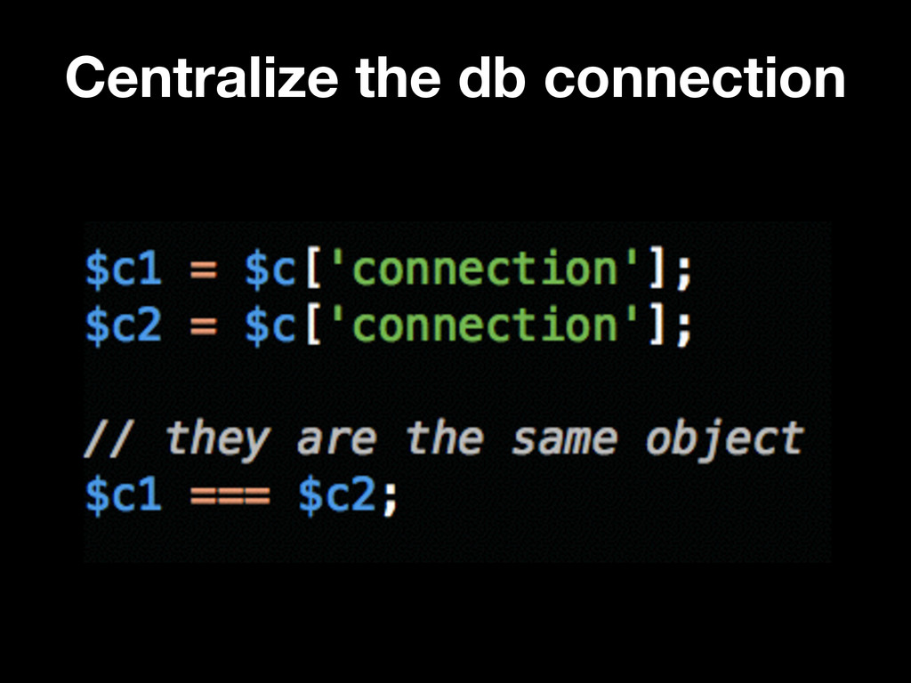 Centralize the db connection