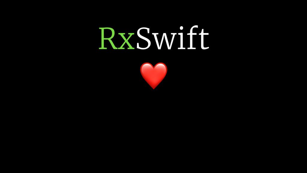 RxSwift ❤